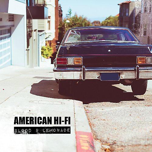 Alliance American Hi-Fi - American Hi-Fi : Blood & Lemonade