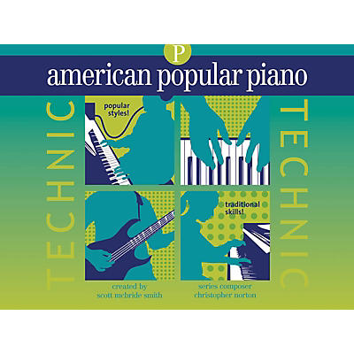 Novus Via American Popular Piano - Technic Novus Via Music Group Series Written by Christopher Norton