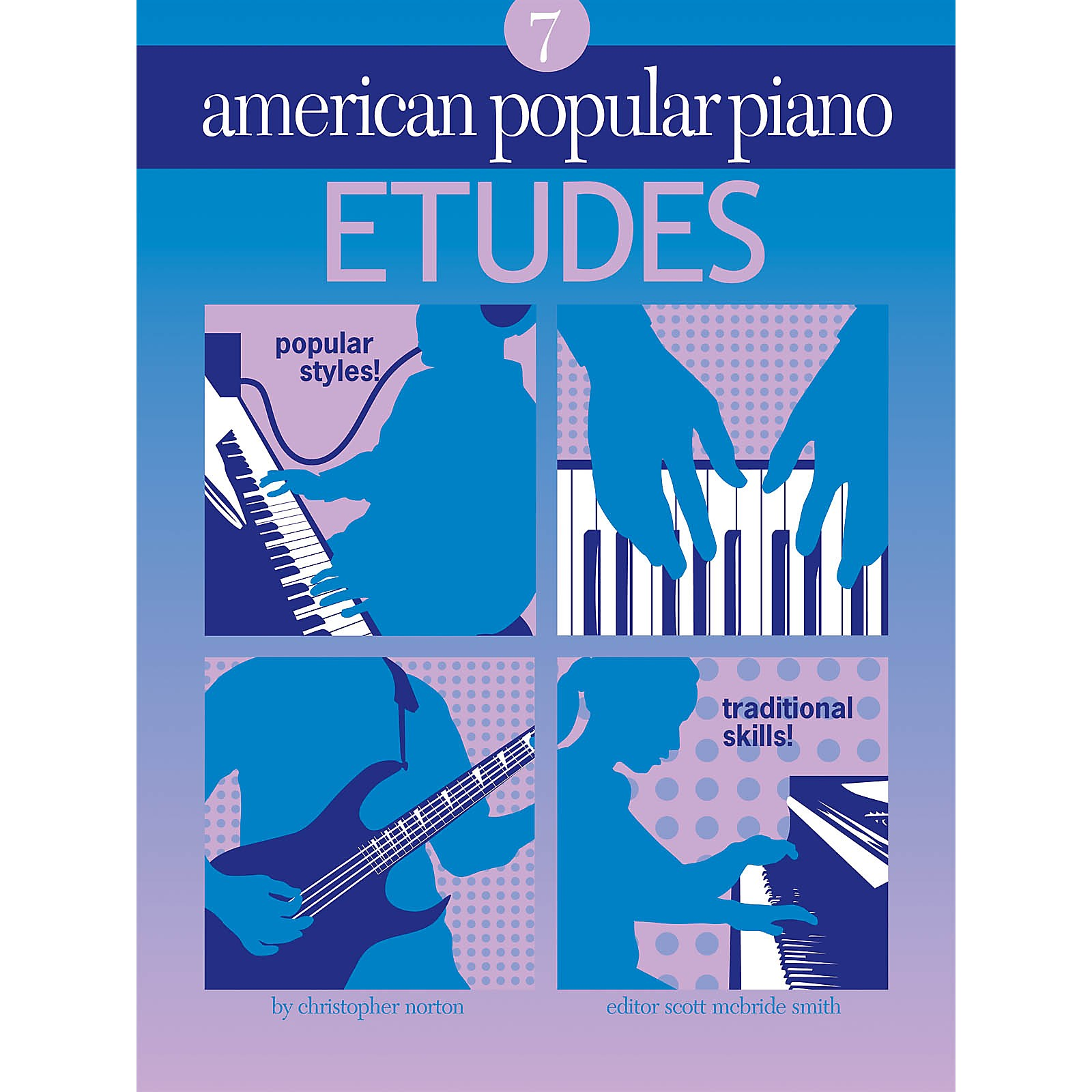 Novus Via American Popular Piano (Etudes Level 7) Novus Via Music Group Series Softcover by Christopher Norton