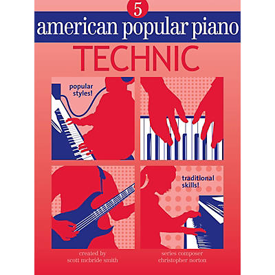Novus Via American Popular Piano (Level Five - Technic) Novus Via Music Group Series Written by Christopher Norton