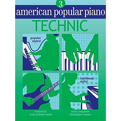 Novus Via American Popular Piano (Level Three - Technic) Novus Via Music Group Series Written by Christopher Norton