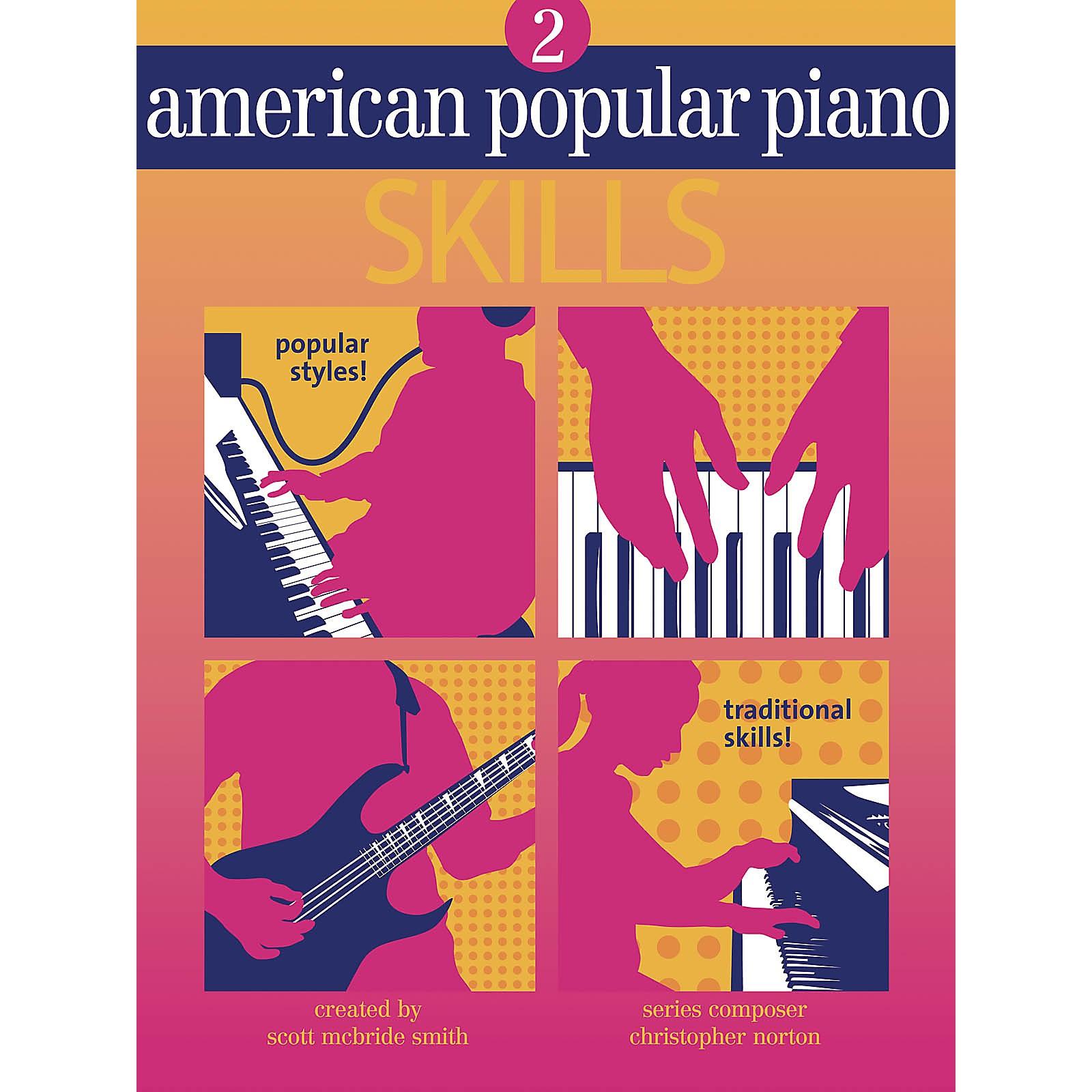 Novus Via American Popular Piano-Skills (Level Two-Skills) Novus Via Music Group Series by Christopher Norton
