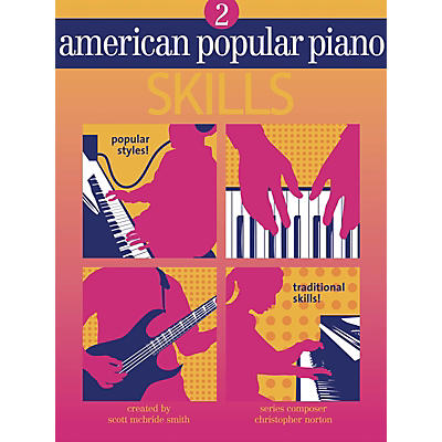 Novus Via American Popular Piano-Skills (Level Two-Skills) Novus Via Music Group Series by Christopher Norton
