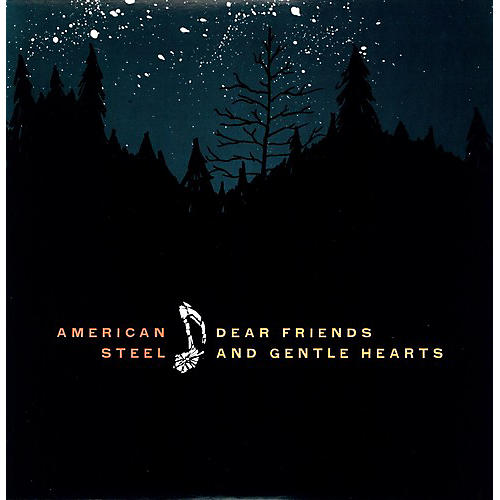 Alliance American Steel - Dear Friends and Gentle Hearts [With Digital Download Card]