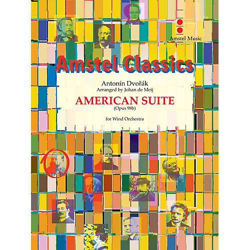 Amstel Music American Suite (for Wind Orchestra) Concert Band Level 4 Arranged by Johan de Meij