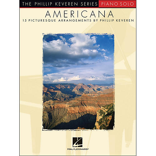 Hal Leonard Americana Piano Solo - The Phillip Keveren Series arranged for piano solo