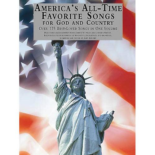 Music Sales America's All-Time Favorite Songs for God and Country Music Sales America Series Softcover
