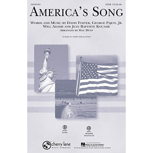 Cherry Lane America's Song 2-Part by David Foster Arranged by Mac Huff