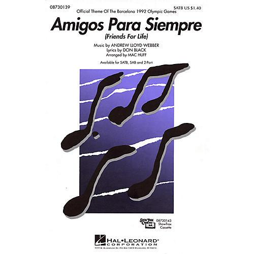 Hal Leonard Amigos Para Siempre (Friends for Life) SATB arranged by Mac Huff