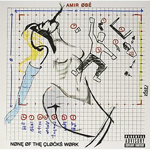 Alliance Amir Obe - None Of The Clocks Work