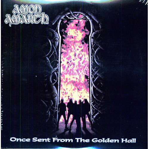 Alliance Amon Amarth - Once Sent from the Golden Hall