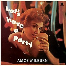 Amos Milburn - Let's Have A Party