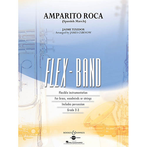 Boosey and Hawkes Amparito Roca (Spanish March) Concert Band Level 2-3 Arranged by James Curnow