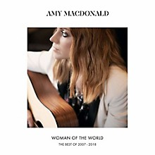Amy Macdonald - Woman of the World: Best of