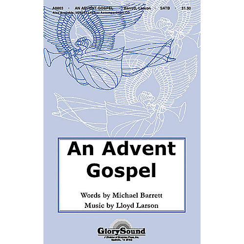 Shawnee Press An Advent Gospel SATB composed by Lloyd Larson