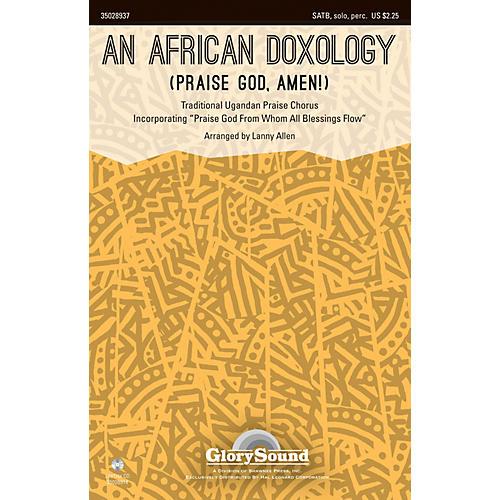 Shawnee Press An African Doxology (Praise God, Amen!) SATB arranged by Lanny Allen