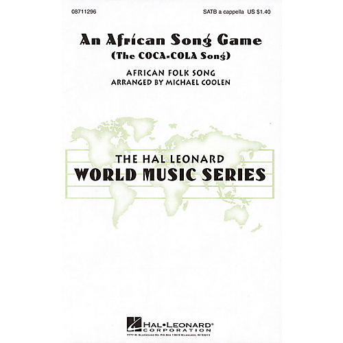 Hal Leonard An African Song Game (The Coca Cola Song) SATB a cappella arranged by Michael Coolen