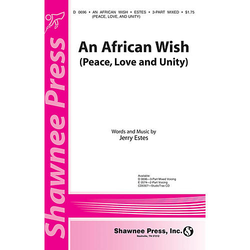 Shawnee Press An African Wish (Peace, Love and Unity) 3-Part Mixed composed by Jerry Estes