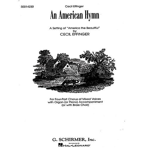 G. Schirmer An American Hymn (A Setting of America the Beautiful) SATB composed by Katherine Lee Bates