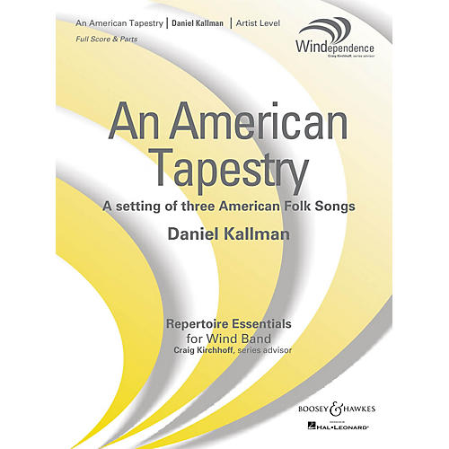 Boosey and Hawkes An American Tapestry (Version for Full Wind Ensemble - Score Only) Concert Band Level 5 by Daniel Kallman