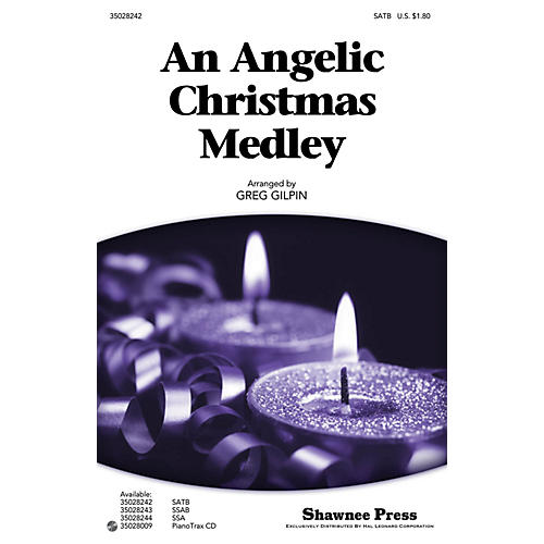 Shawnee Press An Angelic Christmas Medley SATB arranged by Greg Gilpin