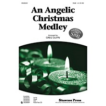 Shawnee Press An Angelic Christmas Medley (Together We Sing Series) SSAB arranged by Greg Gilpin