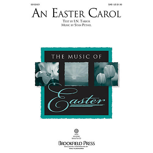 Brookfield An Easter Carol SAB composed by Stan Pethel