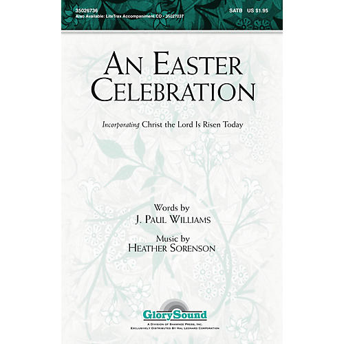 Shawnee Press An Easter Celebration SATB composed by J. Paul Williams