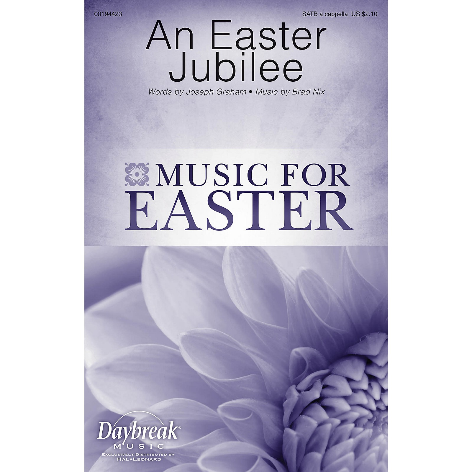 Daybreak Music An Easter Jubilee SATB a cappella composed by Brad Nix