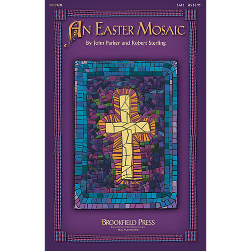 Brookfield An Easter Mosaic CHOIRTRAX CD Composed by Robert Sterling