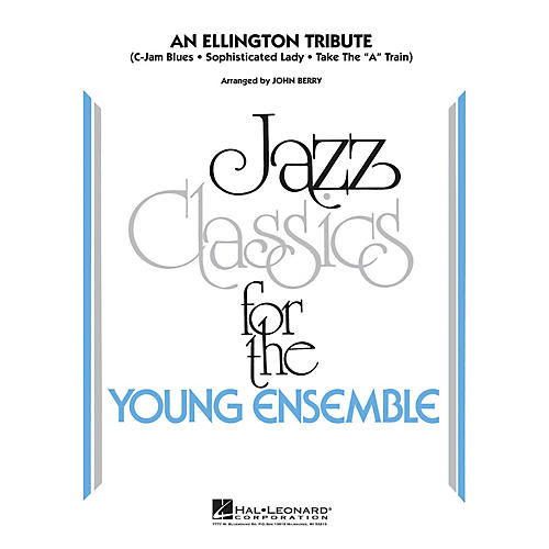 Hal Leonard An Ellington Tribute Jazz Band Level 3 by Duke Ellington Arranged by John Berry