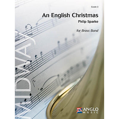 Anglo Music Press An English Christmas (Grade 3 - Score and Parts) Concert Band Level 3 Arranged by Philip Sparke