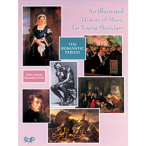 Alfred An Illustrated History of Music for Young Musicians, The Romantic Period (Book)