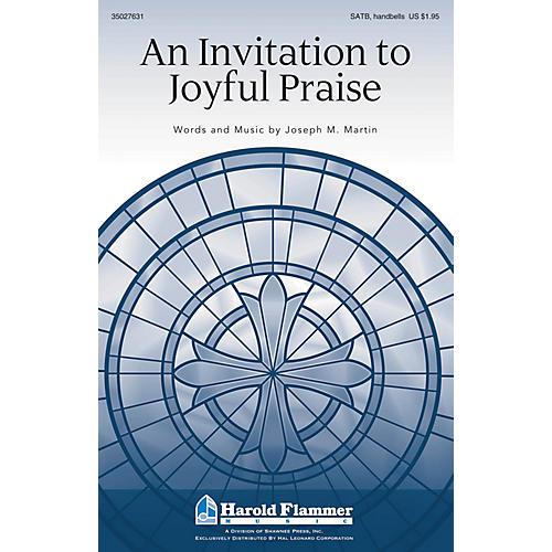 Shawnee Press An Invitation to Joyful Praise SATB composed by Joseph M. Martin