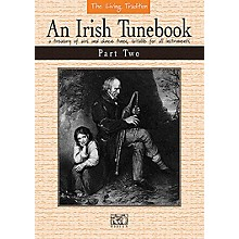 Music Sales An Irish Tunebook - Part Two (The Living Tradition Series) Music Sales America Series