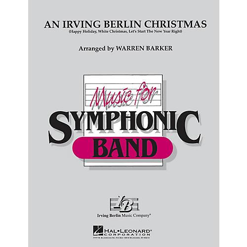 Hal Leonard An Irving Berlin Christmas Concert Band Level 4-5 Arranged by Warren Barker