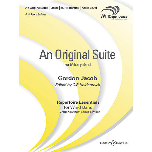 Boosey and Hawkes An Original Suite (Revised Edition) (Revised Full Score) Concert Band Level 5 Composed by Gordon Jacob