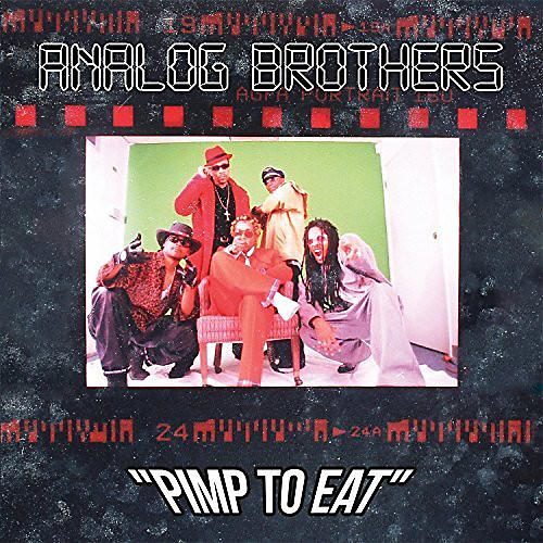 Alliance Analog Brothers - Pimp To Eat