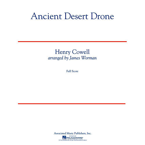 G. Schirmer Ancient Desert Drone Concert Band Level 5 Composed by Henry Cowell Arranged by James Worman