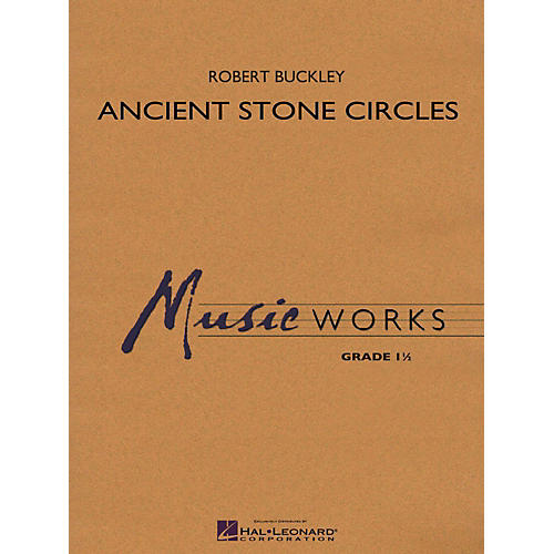 Hal Leonard Ancient Stone Circles Concert Band Level 1