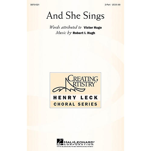 Hal Leonard And She Sings 2-Part composed by Robert Hugh