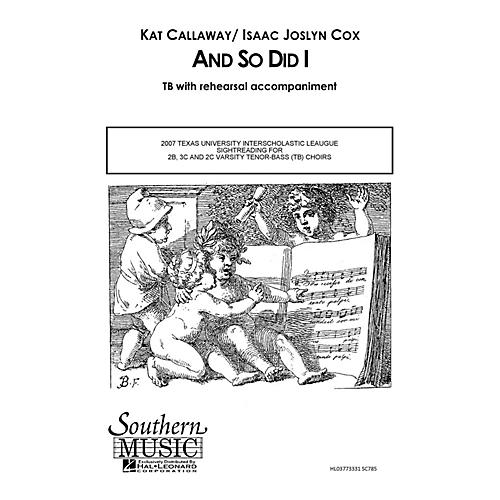 Southern And So Did I TB Composed by Kat Callaway