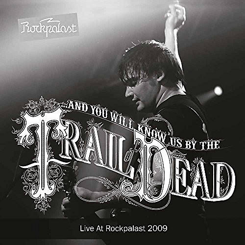Alliance And You Will Know Us by the Trail of Dead - Live At Prockpalast 2009