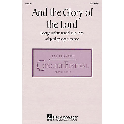 Hal Leonard And the Glory of the Lord (from Messiah) SAB arranged by Roger Emerson