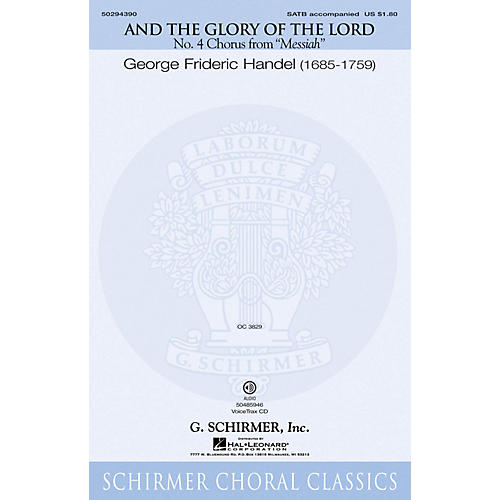G. Schirmer And the Glory of the Lord (from Messiah) SATB composed by Handel G F
