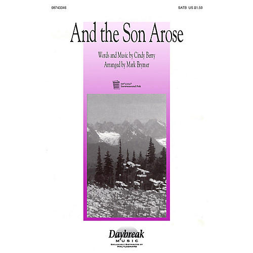 Hal Leonard And the Son Arose (Instrumental Pak (Full Orch.)) IPAKO Arranged by Mark Brymer