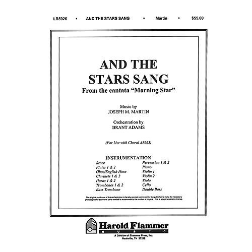 Shawnee Press And the Stars Sang (from Morning Star) Score & Parts composed by Joseph M. Martin