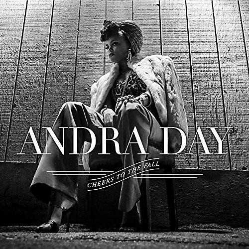 Alliance Andra Day - Cheers to the Fall
