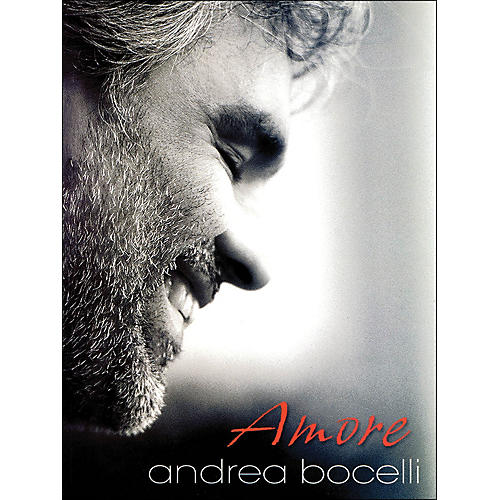 Hal Leonard Andrea Bocelli Amore arranged for piano, vocal, and guitar (P/V/G)