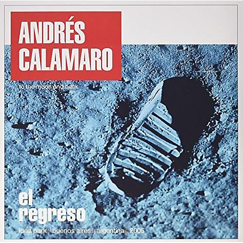 Alliance Andres Calamaro - El Regreso
